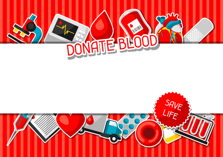 Donate blood. Background with blood donation items. Medical and health care sticker objects