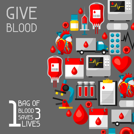 1 bag of blood saves 3 lives. Background with blood donation items. Medical and health care objects