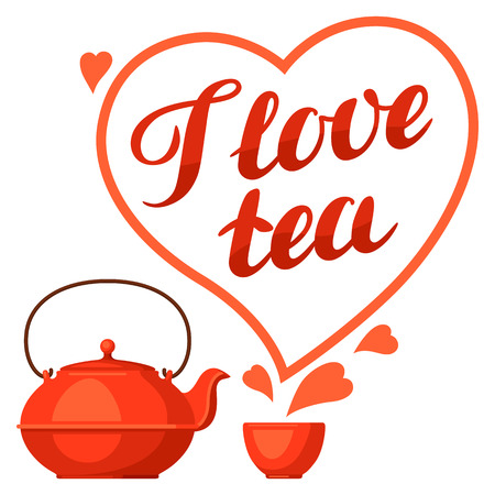 I love tea. Illustration with kettle and hand written lettering text