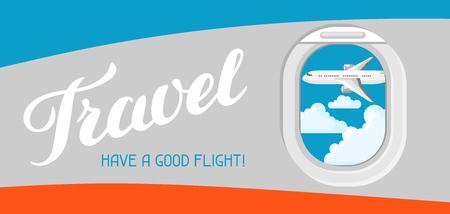 Travel, have a good flight illustration of airplane illuminator.