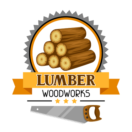 Lumber label with wood stack and saw. Emblem for forestry and lumber industry. Vector illustration