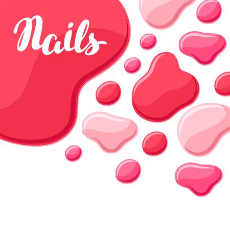 Drops of nail polish. Fashionable illustration for manicure salons. Illustration