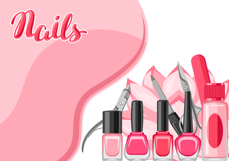 Background with manicure tools. Nail polishes and professional equipment for manicure salons. Illustration