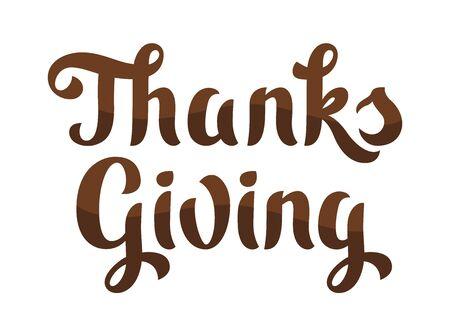 Happy Thanksgiving lettering. Autumn seasonal holiday congratulation.