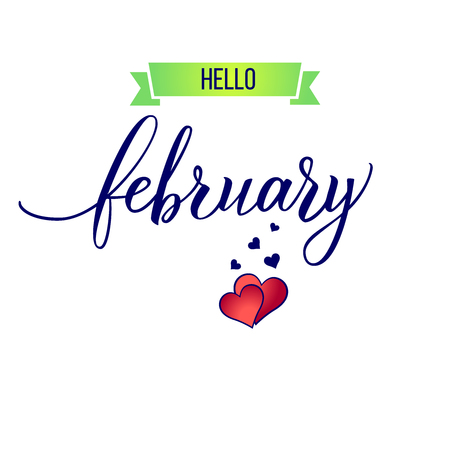 Original hand lettering Hello February and hearts.