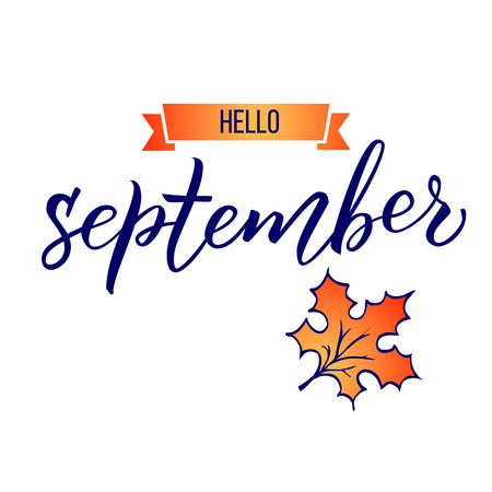 Original hand lettering Hello September and maple leaf.