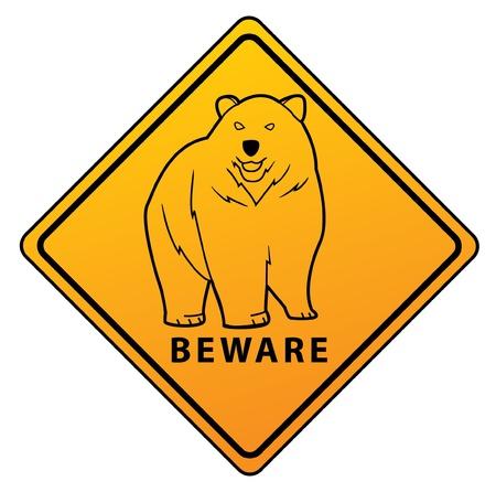 beware: Bear Beware Sign Illustration