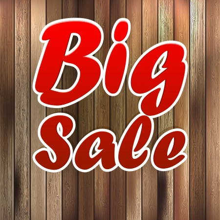 Big sale label over wood background. Vector