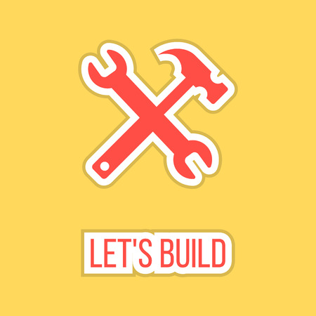 fitter: lets build with wrench and hammer sticker. concept of happy father and labor day. isolated on stylish yellow background. flat style icon design modern vector illustration