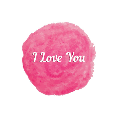 amorousness: i love you text on pink watercolor stain. concept of ink, paint, amorousness, creative postcard, smudge, blob. isolated on white background. flat style trend modern logo design vector illustration Illustration