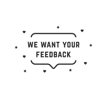 we want your feedback simple bubble