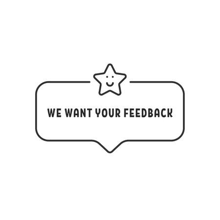 bubble with text of we want your feedback Vecteurs