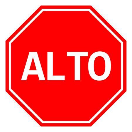 ALTO Mexican Stop sign. Traffic warning symbol vector illustration