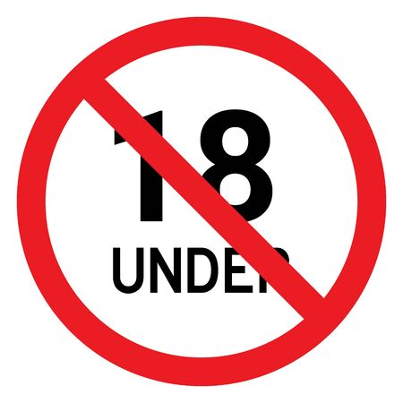 Under 18 years warning symbol or eighteen years restriction vector illustration. Red, white.