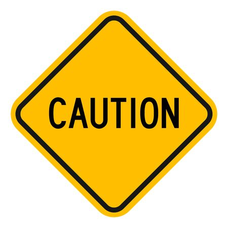 Caution sign vector illustration. Warning road sign traffic symbol.