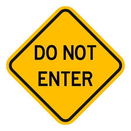 Do not enter sign traffic warning symbol vector illustration. Yellow diamond road sign.
