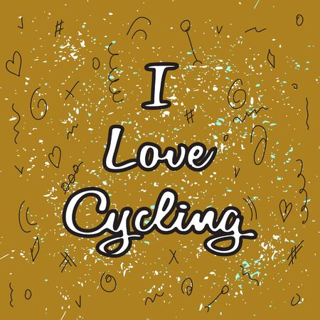 Mustard color background. Chaotic black doodles and colorful particles. White lettering on top - I Love Cycling. Creative design for bike fans. Cycling and lifestyle theme. Vector illustration. EPS 10