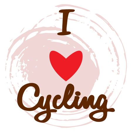 Bicycle poster. Text and red heart in the center of a pink spot. Vector illustration on white background. Decor for bedroom, living room. Gift idea for cyclist, boyfriend, for bicycle fans. Ilustracja