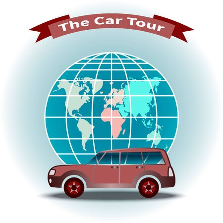 Car on globe background. Inscription - The Car Tour. World travel. Vacation planning. Tourism and leisure theme. Auto tour by car on holiday. Art design for web page, banner, flyer, card, background.