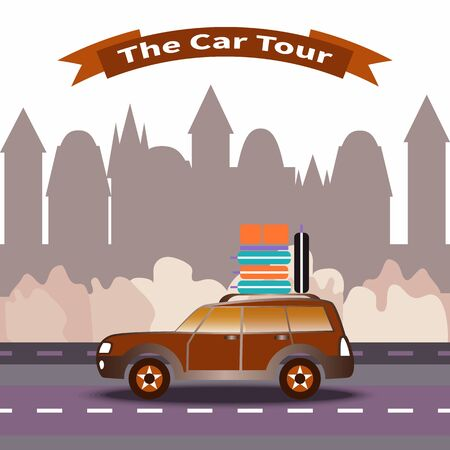 Vector illustration on city building background. Car with luggage on the roof goes on the highway. Banner with text - The Car Tour. Travel and vacation theme. Design for tourism, catalogs, site. Ilustracja