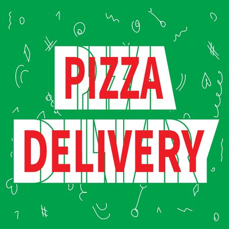 White banner with red text - Pizza Delivery. Green background with white doodles. Line art design for banner, poster, board, advertising, logo and print. Flat vector illustration. Super trendy style.