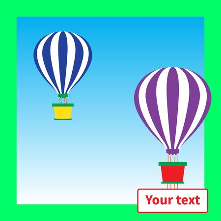Two hot air balloons with baskets are flying. One hot air balloon with banner for text. Green frame rims cloudless blue sky. Vector illustration. Associations of funny, warm emotions. Adventure theme.