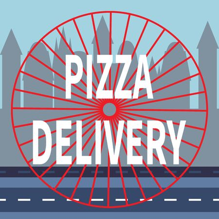 Pizza delivery. Stylized wheel is rolling along highway. Red sectors of circle. Flat vector illustration on city silhouette background. Street food delivery. For advertising, delivery service, logo.