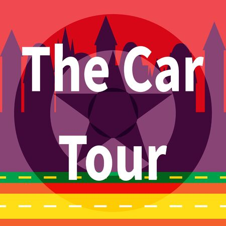 Inscription - The Car Tour. Car wheel on city silhouette background. Wheel rolling along highway. Domestic car travel as international tourism alternative. Tourism and vacation. Vector flat style
