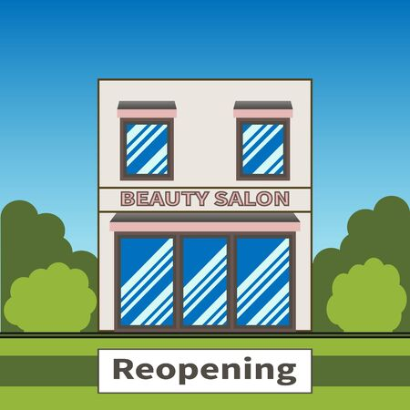Beauty salon reopened after coronavirus COVID-19 lockdown. Nameplate - Reopening. Global viral outbreak over. Beauty salon working again. Modern building facade on blue sky and green trees background. Ilustração