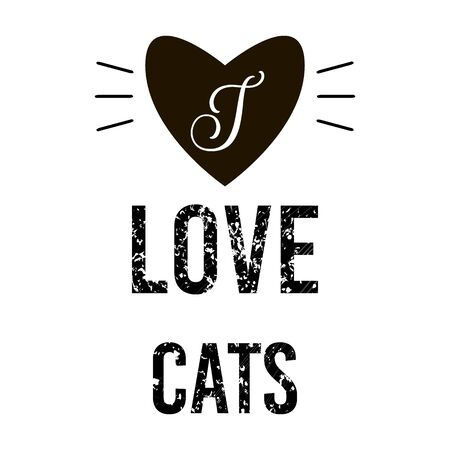 Black and white. I Love Cats - text. Feline quote on white background. Heart symbol and cat mustache. Motivational slogan. Typography flat lettering design for postcard, poster, print. Vector EPS10