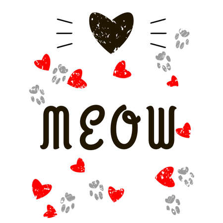 Print Cat Quote. Meow calligraphy in black. Feline paws footprints grunge. Heart and mustache. Red hearts on a white background. Flat design for banner, card, print, poster. Vector illustration EPS10. Imagens - 150852502