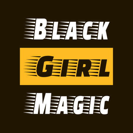 Black Girl Magic. Stylish saying design. Vector typography art lettering. Black, yellow, white colors. Inspiring graphic slogan for postcard, sticker, flyer. Trendy quote for print, poster, t-shirt.