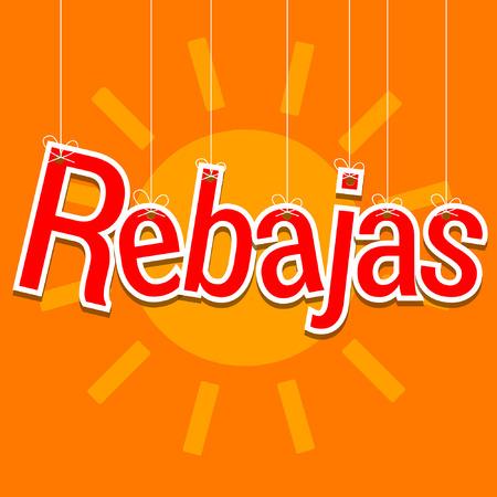 Sale in Spanish, rebates hanging under the summer sun, rebajas written