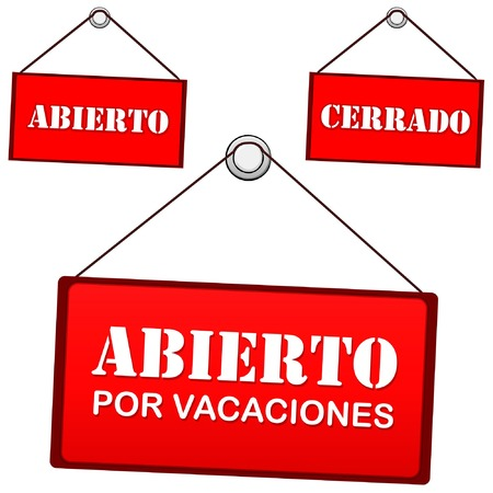 Open sign on the door that says open for holidays, text in Spanish Vector