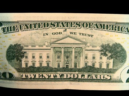 in god we trust: US Twenty Dollar Bills, White House, In God We Trust