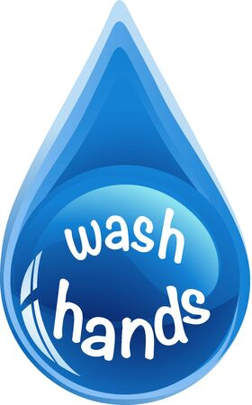 Wash hands sign on a drop background