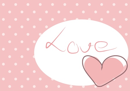 Cute pink heart with polka dots background and love message on white space.  Vector