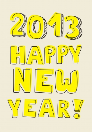 Happy New Year 2013 hand drawn vector doodle yellow highlighter wishes Vector