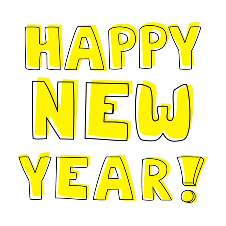Happy New Year vector hand drawn wishes. Doodle sign or number symbol draft with yellow highlighter. Highlighting message with white background color.  Vector