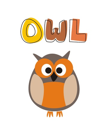 infant school: O is for owl - vector illustration with funny staring owl sitting on hand drawn doodle colorful word  Cute, cartoon symbol of wisdom draft for learning words and school book   Illustration