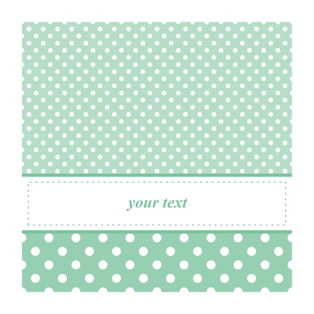 Sweet vector card or invitation for birthday, baby shower party or wedding with white polka dots. Cute mint blue or green background with white space to put your text Ilustracja