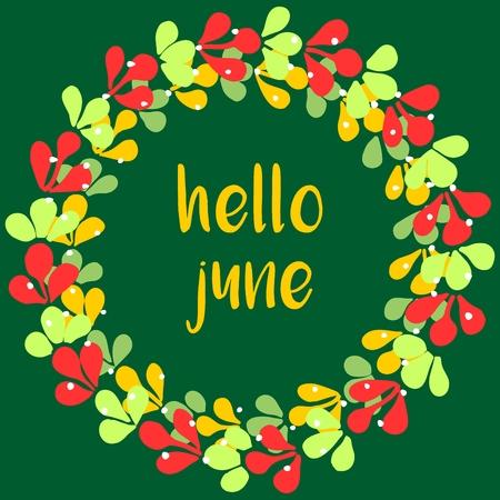 june: Hello june watercolor wreath vector card Illustration