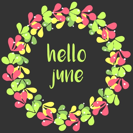 june: Hello june wreath vector card isolated on black background Illustration