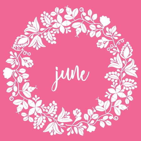 Hand drawn june vector sign with wreath on pink background Illustration
