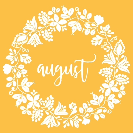 Hand drawn august vector sign with wreath on yellow background