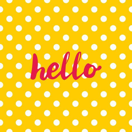 Hello vector sign in frame on yellow background with white polka dots Vettoriali
