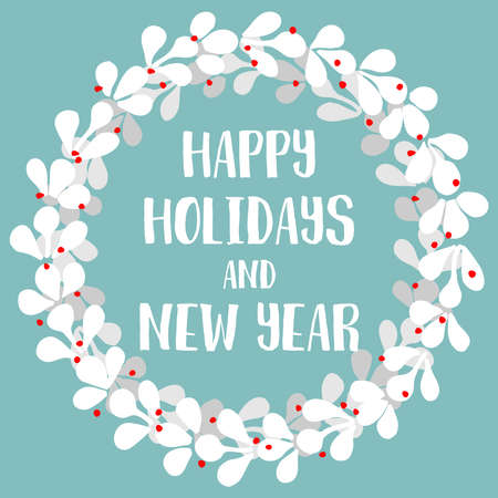 Happy Holidays and New Year pastel vector card with wreath