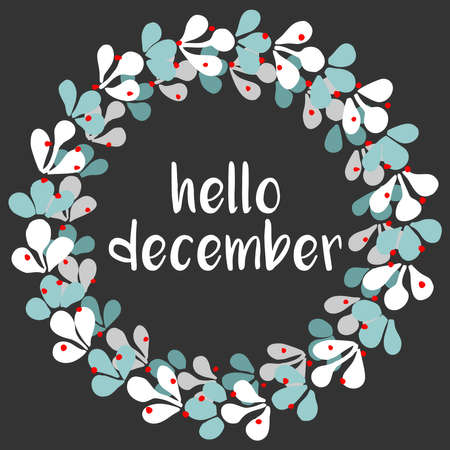 Hello december vector wreath on black background