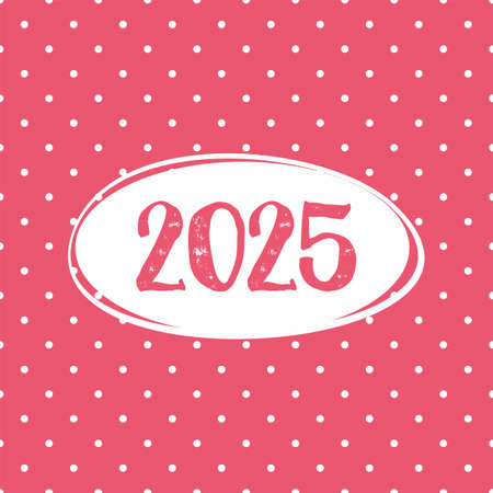 2025 vector card on pastel pink polka dots background