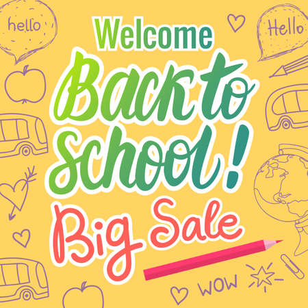 Welcome Back To School Lettering Big Sale. Vector hand drawn illustration on yellow background. Illustration